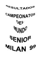 RESULTADOS MUNDIAL SENIOR 1999