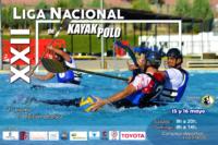 POSTER XXII LIGA NACIONAL DE KAYAK POLO 15 Y 16 DE MAYO VALDEPEÑAS